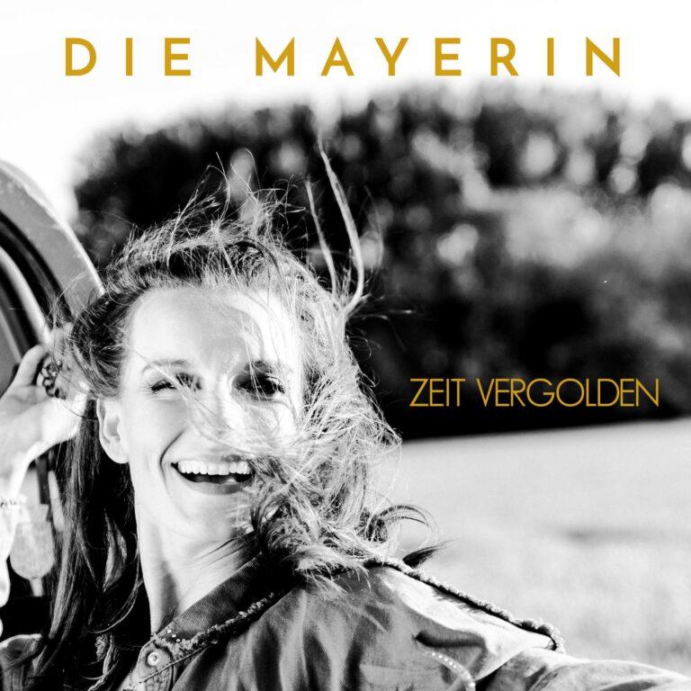 Cover der Single Zeit vergolden von die Mayerin